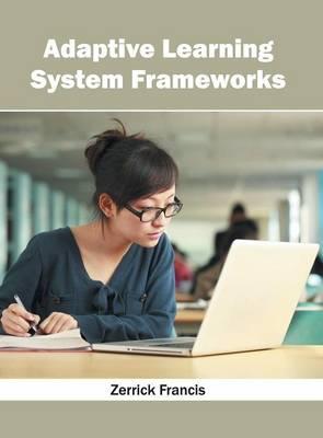 Adaptive Learning System Frameworks (Hardback)