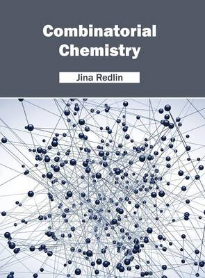 Combinatorial Chemistry (Hardback)