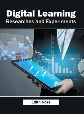 Digital Learning: Researches and Experiments (Hardback)