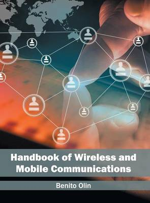 Handbook of Wireless and Mobile Communications (Hardback)