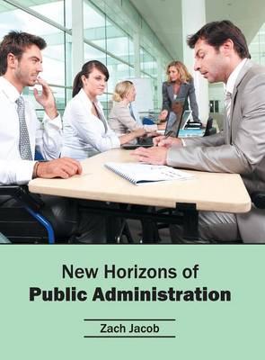 New Horizons of Public Administration (Hardback)