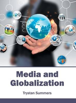 Media and Globalization (Hardback)