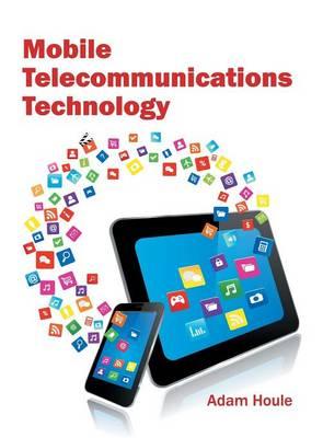 Mobile Telecommunications Technology (Hardback)