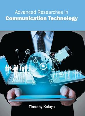 Advanced Researches in Communication Technology (Hardback)