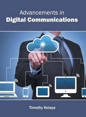 Advancements in Digital Communications (Hardback)