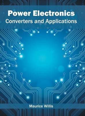 Power Electronics: Converters and Applications (Hardback)