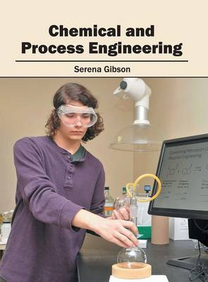 Chemical and Process Engineering (Hardback)