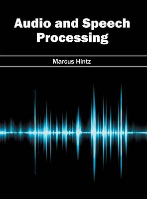 Audio and Speech Processing (Hardback)