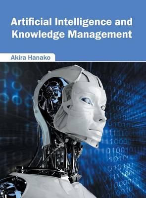 Artificial Intelligence and Knowledge Management (Hardback)