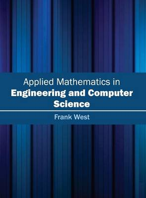 Applied Mathematics in Engineering and Computer Science (Hardback)