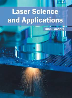 Laser Science and Applications (Hardback)