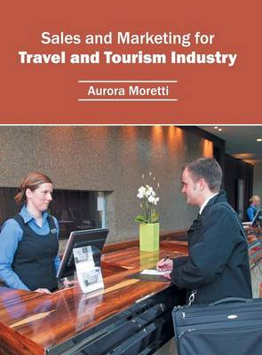 Sales and Marketing for Travel and Tourism Industry (Hardback)