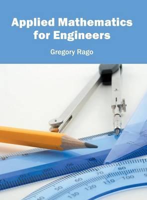 Applied Mathematics for Engineers (Hardback)
