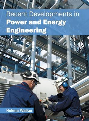Recent Developments in Power and Energy Engineering (Hardback)