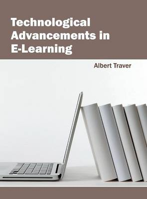 Technological Advancements in E-Learning (Hardback)