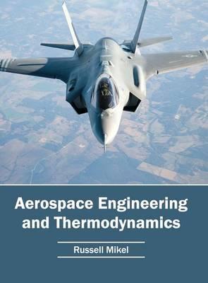 Aerospace Engineering and Thermodynamics (Hardback)