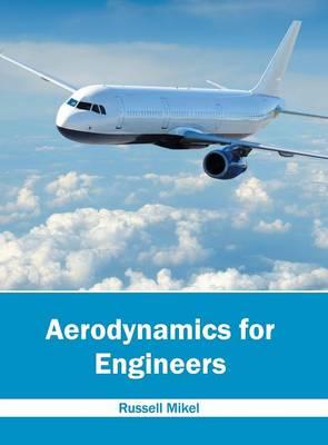 Aerodynamics for Engineers (Hardback)