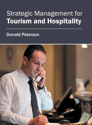 Strategic Management for Tourism and Hospitality (Hardback)