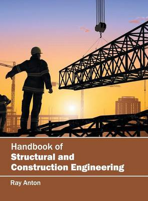 Handbook of Structural and Construction Engineering (Hardback)