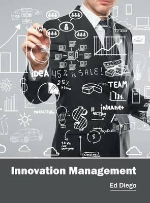 Innovation Management (Hardback)