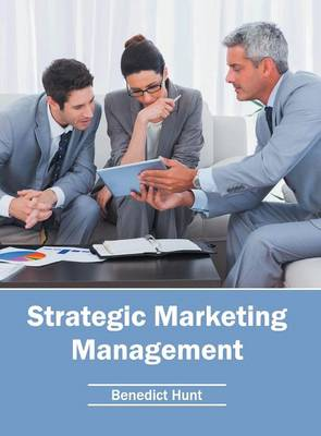 Strategic Marketing Management (Hardback)