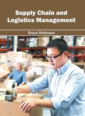 Supply Chain and Logistics Management (Hardback)
