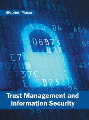 Trust Management and Information Security (Hardback)