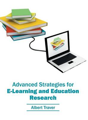 Advanced Strategies for E-Learning and Education Research (Hardback)