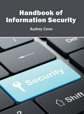 Handbook of Information Security (Hardback)