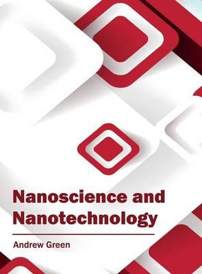 Nanoscience and Nanotechnology (Hardback)