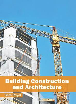 Building Construction and Architecture (Hardback)