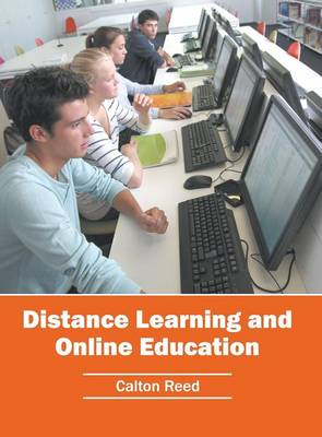 Distance Learning and Online Education (Hardback)