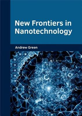 New Frontiers in Nanotechnology (Hardback)