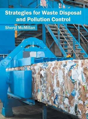 Strategies for Waste Disposal and Pollution Control (Hardback)