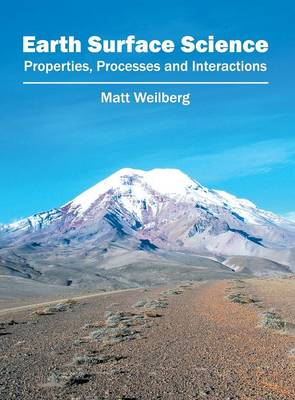 Earth Surface Science: Properties, Processes and Interactions (Hardback)