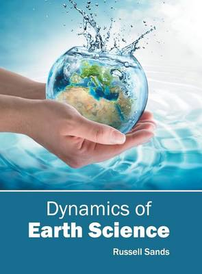 Dynamics of Earth Science (Hardback)