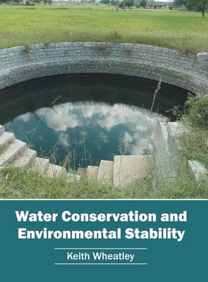 Water Conservation and Environmental Stability (Hardback)