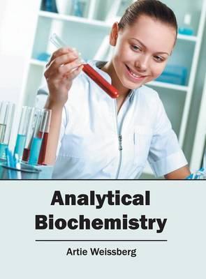 Analytical Biochemistry (Hardback)