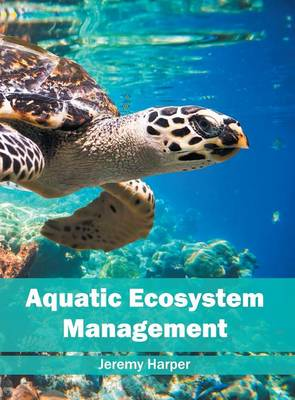 Aquatic Ecosystem Management (Hardback)