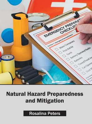 Natural Hazard Preparedness and Mitigation (Hardback)