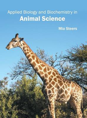 Applied Biology and Biochemistry in Animal Science (Hardback)