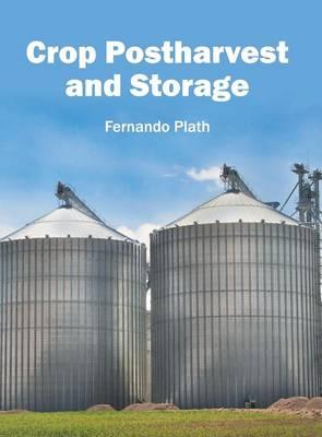 Crop Postharvest and Storage (Hardback)