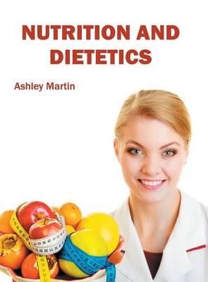 Nutrition and Dietetics (Hardback)