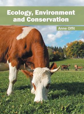 Ecology, Environment and Conservation (Hardback)