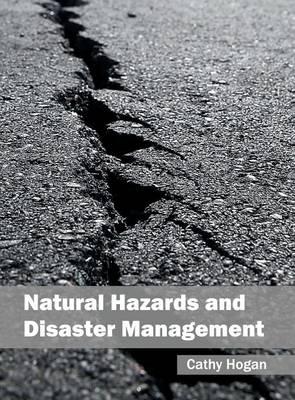 Natural Hazards and Disaster Management (Hardback)