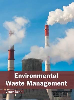 Environmental Waste Management (Hardback)