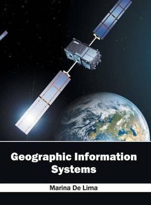 Geographic Information Systems (Hardback)