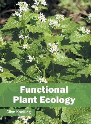 Functional Plant Ecology (Hardback)