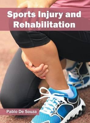 Sports Injury and Rehabilitation (Hardback)