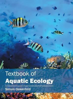 Textbook of Aquatic Ecology (Hardback)
